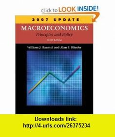 Macroeconomics Principles and Policy, 2007 Update (9780324537031) William J. Baumol, Alan S. Blinder , ISBN-10: 0324537034  , ISBN-13: 978-0324537031 ,  , tutorials , pdf , ebook , torrent , downloads , rapidshare , filesonic , hotfile , megaupload , fileserve