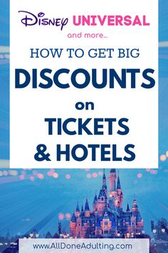 Learn how and where to buy discount tickets for Disney, Universal, LEGOland, SeaWorld and other popular attractions! Sign up for All Done Adulting's weekly email updates for the latest news and money saving offers. #disneydiscounts #universaldiscounttickets