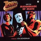Bernice Summerfield and the Masquerade of Death (Big Finish)