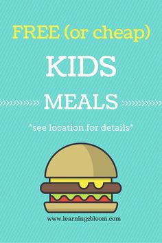 Are your kids eating through your budget faster than your checks are coming in? This is a great way to save on meals. List of free or cheap kids meals and days that they are available.