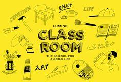 「CLASS ROOM」は、ルミネが2015年から始めたカルチャースクール。 暮らしをもっと楽しくすることテーマに、さまざまな方法で提案しています。 経験豊かな講師陣と、ルミネらしいワクワクがたくさんの講義内容が大人気となっています。