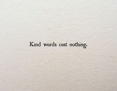 Kind words #kindness