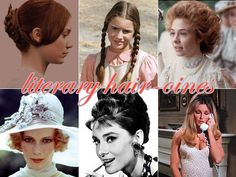 Hair Dos: 6 Literary Heroine-Inspired Styles For when you just need that extra confidence in your day