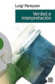 """Pareyson, Luigi.""""Verdad e interpretación"""". Madrid : Encuentro, 2014. Encuentra este libro en la 5ª planta: 165PAR Aragon, Luigi, Books, Madrid, Products, Truths, Social Science, Founding Fathers, Science Books"""