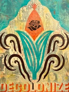 Decolonize Maiz. No to GMO. canvas 2012 . art by Ernesto Yerena