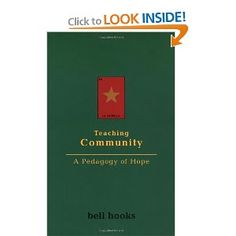 Teaching Community - the one and only bell hooks