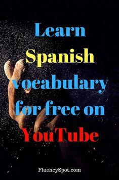 Learn Spanish vocabulary for free on YouTube