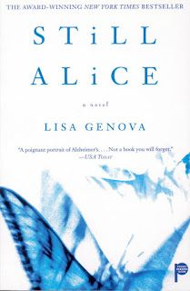 Still Alice, by Lisa Genova (author of Left Neglected, which I loved) on my list do books to read!