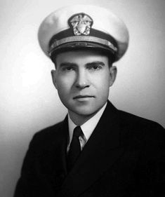Richard M. Nixon, Commander, U.S. Navy during WWII. Served from 1942 to 1945 in the South Pacific