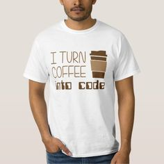I Turn Coffee Into Programming Code