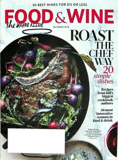 Buy any of our maazines and get another for 50% off. 50 Best Wines For $15 Or Less, Food & Wine Cooking Magazine, October 2014