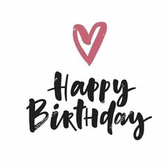 Happy Birthday Quotes For Daughter, Birthday Quotes For Girlfriend, Happy Birthday For Her, Happy Birthday Wishes Quotes, Friend Birthday Quotes, Happy Birthday Photos, Happy Birthday Flower, Happy Birthday Greetings, Cute Happy Birthday Messages