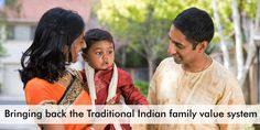 Family life, marriage, nature, agriculture and way of greeting people are at the heart of traditional Indian family system, and each of them contributing significantly to the overall system.  Let's look at some of them in detail.