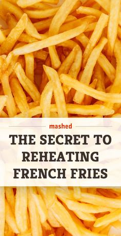 While the microwave is definitely not the way to go if you want your fries to be edible the day after, there is one method of reheating leftover fries that will render them crunchy and delicious once