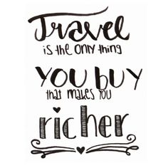 Day63 / lettering / travel is the only thing you buy that makes you richer