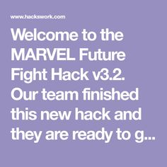 Welcome to the MARVEL Future Fight Hack v3.2. Our team finished this new hack and they are ready to give it to you. Get unlimited amount of Gold, Crystals..
