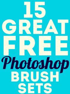 15 Great Free Photoshop Brush Sets...these are awesome!!! #graphics #photoshop