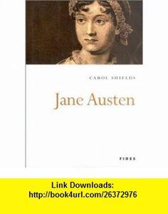 Jane Austen (9782762123722) Carol Shields , ISBN-10: 2762123720  , ISBN-13: 978-2762123722 ,  , tutorials , pdf , ebook , torrent , downloads , rapidshare , filesonic , hotfile , megaupload , fileserve