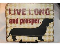 Live Long and Prosper Dachshund Wall Plaque for Star Trek Lovers is up for bid during the Furever Dachshund Rescue online auction going on now til Nov 26th.