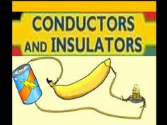 Conductors and Insulators -for kids
