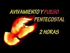 Coros Pentecostales de Fuego Poder Gozo y Unción !! 2 HORAS