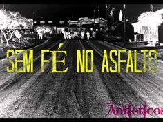 Antieticos - Sem Fé no asfalto