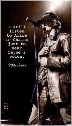"""I still listen to Alice in Chains just to hear Layne's voice. Music Love, Music Is Life, Rock Music, Music Class, Alice In Chains, Music Lyrics, Music Quotes, Hard Rock, Rock And Roll"