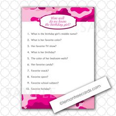 Pink Camo Party Game / How well do we know the birthday girl? by lemontreecards… Girls Birthday Party Games, Camo Birthday, Birthday Girl Quotes, 13th Birthday Parties, Birthday Wishes Quotes, Girl Birthday, Birthday Ideas, Teenager Birthday, Paris Birthday