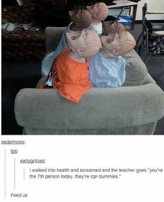I don't know why I find this so funny haha <<< the baby cpr dummies are even worse. Their whole face comes off and behind it is just. Funny Tumblr Posts, My Tumblr, Funny Cute, The Funny, Haha, The Meta Picture, Funny Memes, Jokes, Laughing So Hard