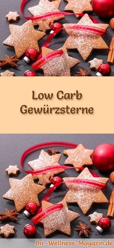 Low-Carb-Weihnachtsgebäck-Rezept für Gewürzsterne: Kohlenhydratarme, kalorienreduzierte Weihnachtskekse - ohne Getreidemehl und Zucker gebacken ... #lowcarb #backen #weihnachten