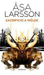 """¡Por fin! Hoy sale a la venta el Premio de la Academia Sueca de #NovelaNegra 2012: """"Sacrificio a Mólek"""", de Asa Larsson, autora de otros libros como """"La senda oscura"""" o """"Cuando pase tu ira"""".  También en #eBook: http://www.casadellibro.com/ebook-sacrificio-a-molek-ebook/9788432215827/2092217#"""