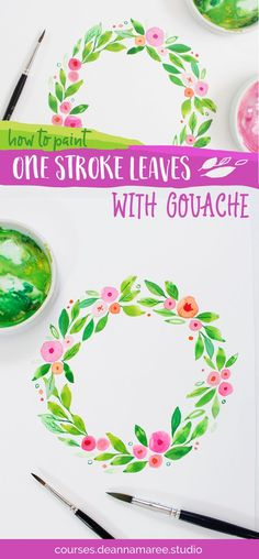 How to paint leaves using one brushstroke | Gouache + Watercolor Painting Tutorial by Deanna Maree | Watercolour Wreath Painting with One Stroke Leaves
