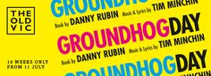 Groundhog Day Tickets | London Theatre Tickets | The Old Vic