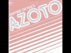"Azoto - ""Anytime Or Place ""(Instrumental) (1981)"