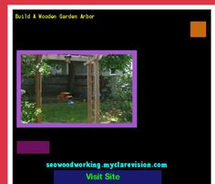 Build A Wooden Garden Arbor 204554 - Woodworking Plans and Projects!