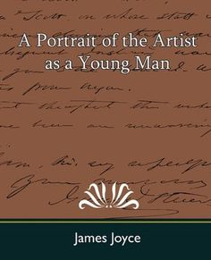 modernism in james joyce portrait of the artist as a young man Find great deals for modern library: a portrait of the artist as a young man by james joyce (1996, paperback) shop with confidence on ebay.