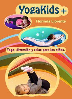 YogaKids+: Le yoga, l'amusement et la relaxation pour les enfants. Addison Cain, Yoga For Kids, Free Reading, Number One, Ebook Pdf, Psychology, Infographic, Fitness, Children