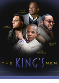 The Kings Men Concert Tour    Four of gospels most renowned men of God Kirk Franklin, Isreal Houghton, Donnie McKlukin and Marvin Sapp are going on tour this fall.   The tour will hit 15 U.S. cities beginning on Sunday, September 16th at Comerica Theatre in Phoenix, AZ, and culminating in Brooklyn, NY, at Barclays Center on Sunday, October 14th. For tickets and tour dates go to http://robertsoneplaza.weebly.com/featuresevents.html and click on The Kings Men picture.
