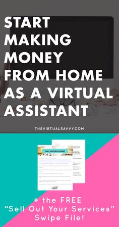 """How to Make Money from Home as a Virtual Assistant PLUS free """"Sell Out Your Services"""" swipe file! (Daily Marketing Plan, Facebook groups to join, and more!) Click through to download on The Virtual Savvy"""