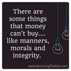 Exactly. Treat others how you want to be treated. It doesn't matter how much or how little money you have, being a good human being will bring you good things!