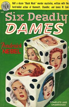six deadly dames