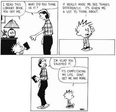 Calvin perfectly sums up what it's like to finish a great book.