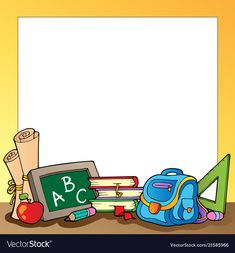 Frame with school supplies 1 illustration 20696485 - megapixl School Frame, Art School, Back To School Clipart, School Border, Free School Supplies, Kindergarten Portfolio, Elementary Art Rooms, Kids Background, Classroom Jobs