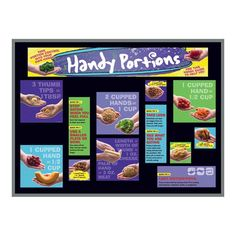 "The bulletin board kit includes two 5-1/2"" x 17"" title header pieces (become 5-1/2"" x 34"") and a variety of laminated cards. Sized to fit a 3' x 4' bulletin board. Can be easily adapted to fit any sized board. Bulletin board not included. When thinking about how to measure food portion sizes, look no further than your hands! The Handy Portions Bulletin Board Kit is a ""handy"" guide to help you determine proper portion sizes that uses photographs of foods in real hands to aid in identifying 1… Nutrition Education, Kids Nutrition, Health And Nutrition, Food Portion Sizes, Nutrition Poster, Food Portions, Thing 1, My Plate, Portion Control"