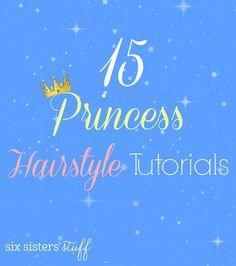 15 Princess Hairstyle Tutorials