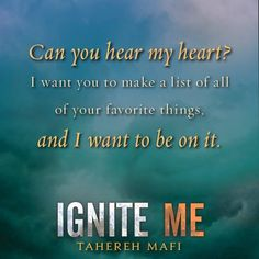 Ignite Me (Shatter Me by Tahereh Mafi. One of my favorite series of all time. Shatter Me Quotes, Shatter Me Series, I Love Books, Good Books, Amazing Books, Shatter Me Warner, Favorite Book Quotes, Romance, Book Fandoms