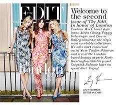 Net-A-Porter - The Edit Magazine: Alexa Chung, Poppy Delevingne And Laura Bailey Share Their Style Secrets