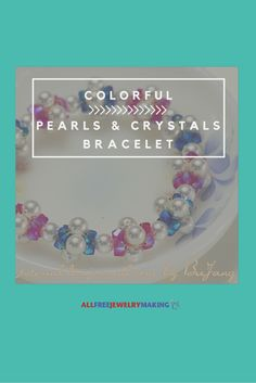 I love the mix of pearls and crystals in this DIY bracelet.