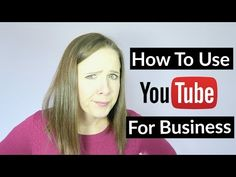 Starting a Youtube Channel For Your Business - YouTube