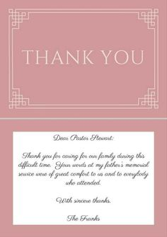 Best Funeral Thank You Cards - Sample wording for a funeral thank you note for a pastor after a funeral service. Sympathy Thank You Notes, Thank You Note Wording, Funeral Thank You Notes, Sympathy Messages, Thank You Messages, Thank You Quotes, Sympathy Cards, Funeral Gifts, Funeral Cards